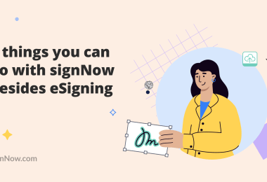 7 useful signNow features besides eSigning