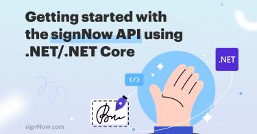 Learn signNow .NET SDK fundamentals for a smooth eSignature API integration.