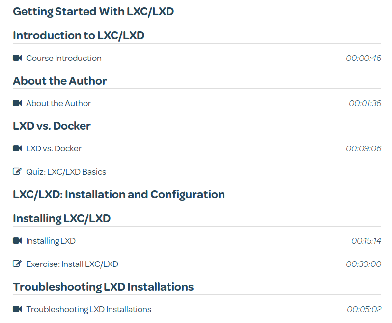 Some of the course details of LXC/LXD Deep Dive course on LinuxAcademy (total time: 3h)