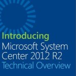 FREE EBOOK Introducing Microsoft System Center 2012 R2