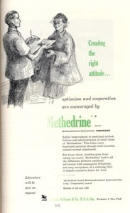"""Optimism and cooperation are encouraged by Methedrine"""