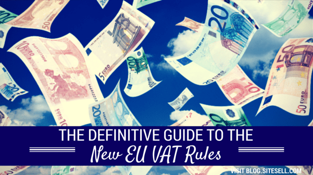The Definitive Guide to the New EU VAT Rules