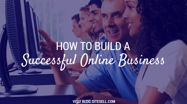 How to Build a Successful Online Business Using the Internet