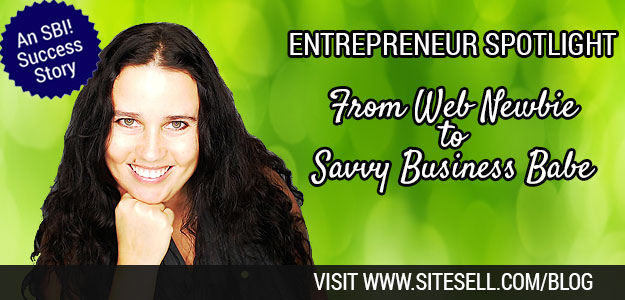 Entrepreneur Spotlight: From Web Newbie to Savvy Business Babe (An SBI! Success Story)