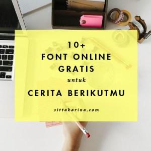 blog sitta karina - font online gratis untuk cerita berikutmu