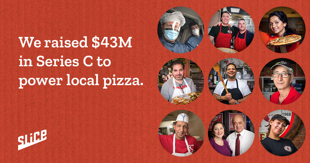 Slice raised $43M in Series C funding to power local pizza