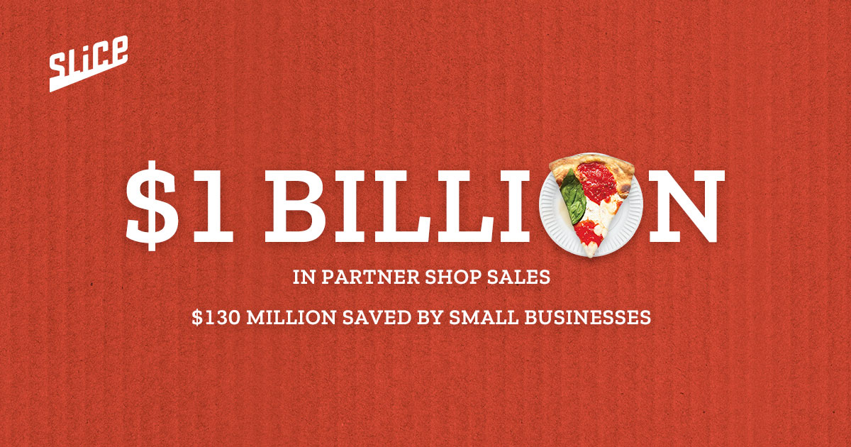 Slice partner shops have surpassed $1B in sales