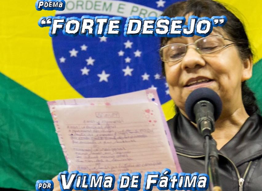 """Poema """"FORTE DESEJO"""" por Vilma de Fátima - Pílulas de Poesia"""