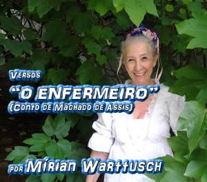 """Versos """"O ENFERMEIRO (Conto de Machado de Assis)"""" por Mírian Warttusch - Pílulas de Poesia"""