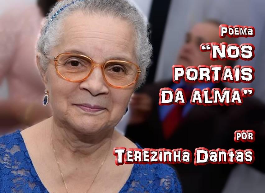 """02 - Poema """"NOS PORTAIS DA ALMA"""" por Terezinha Dantas - Pílulas de Poesia"""