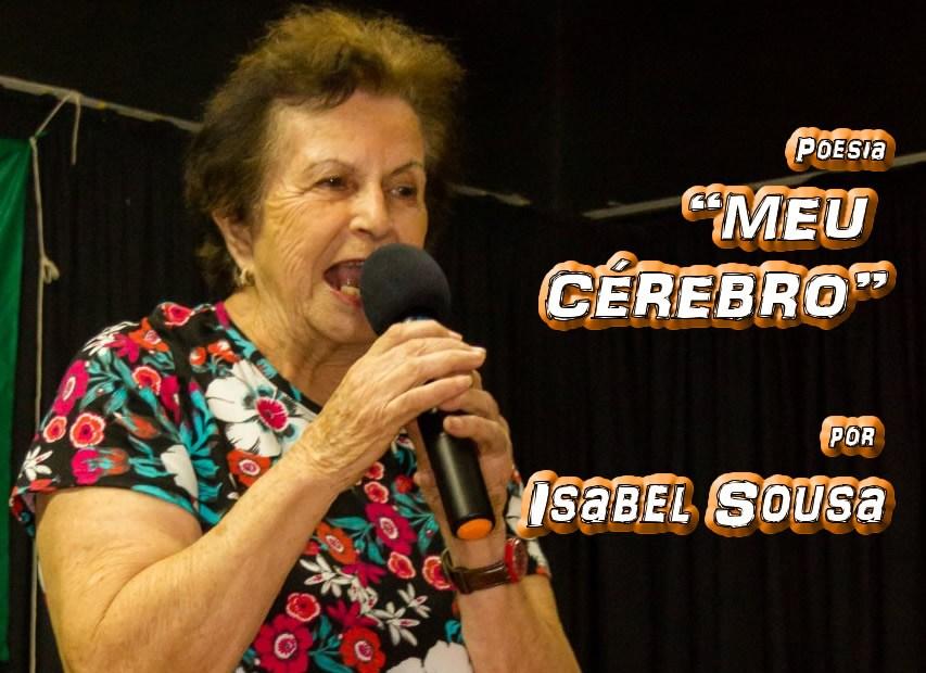"""Poesia """"MEU CÉREBRO"""" por Isabel Sousa - Pílulas de Poesia"""