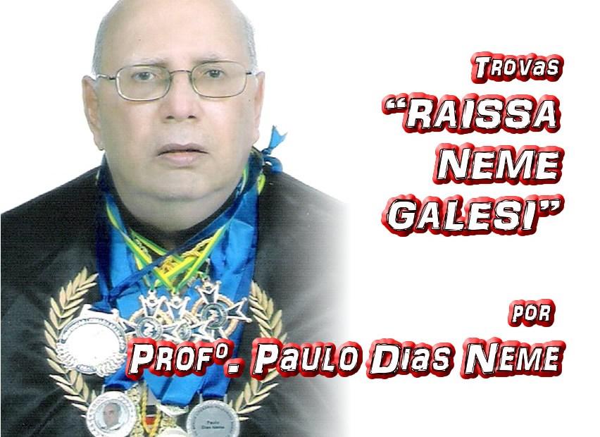 """02 - Trovas """"RAISSA NEME GALESI"""" por Professor Paulo Dias Neme - Pílulas de Poesia"""