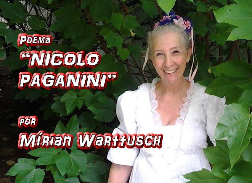 """02 - Poema """"NICOLO PAGANINI"""" por Mírian Warttusch - Pílulas de Poesia"""