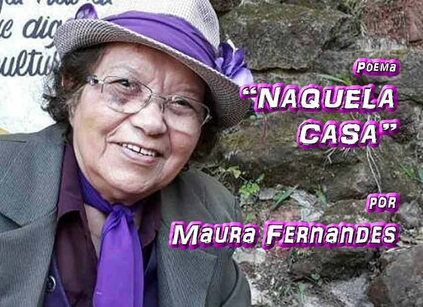 """03 - Poema """"NAQUELA CASA"""" por Maura Fernandes - Pílulas de Poesia"""