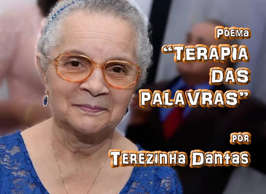 """03 - Poema """"TERAPIA DAS PALAVRAS"""" por Terezinha Dantas - Pílulas de Poesia"""