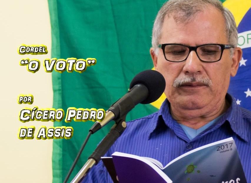 """04 - Cordel """"O VOTO"""" por Cícero Pedro de Assis - Pílulas de Poesia"""