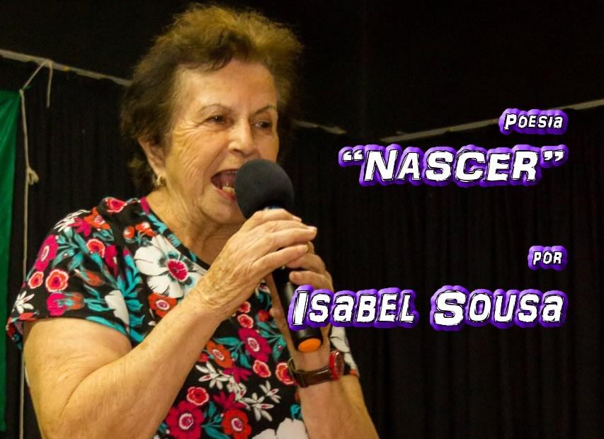"""04 - Poesia """"NASCER"""" por Isabel Sousa - Pílulas de Poesia"""