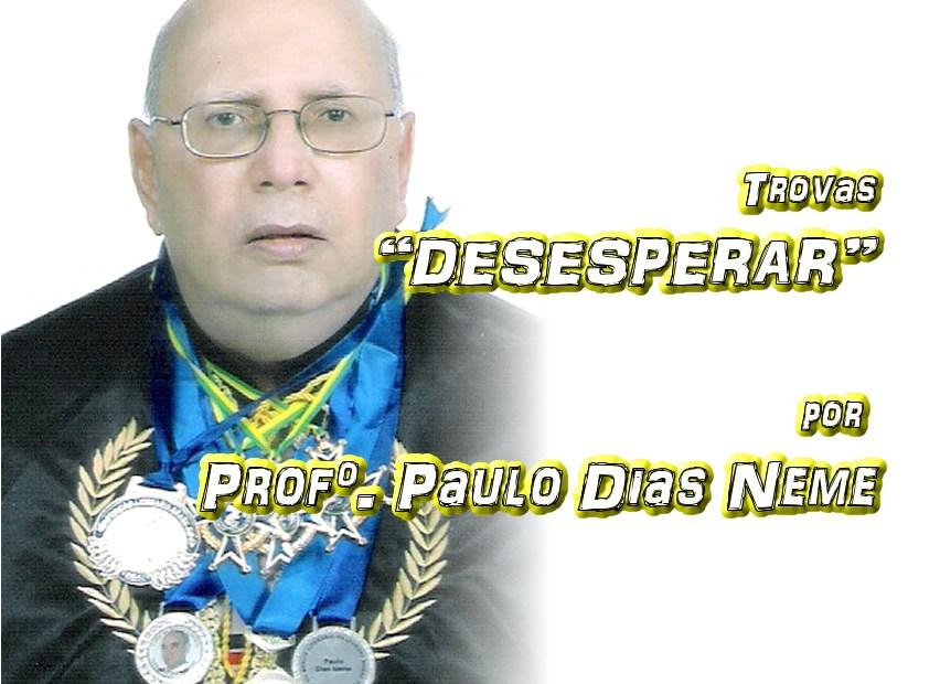 """04 - Versos """"DESESPERAR"""" por Professor Paulo Dias Neme - Pílulas de Poesia"""