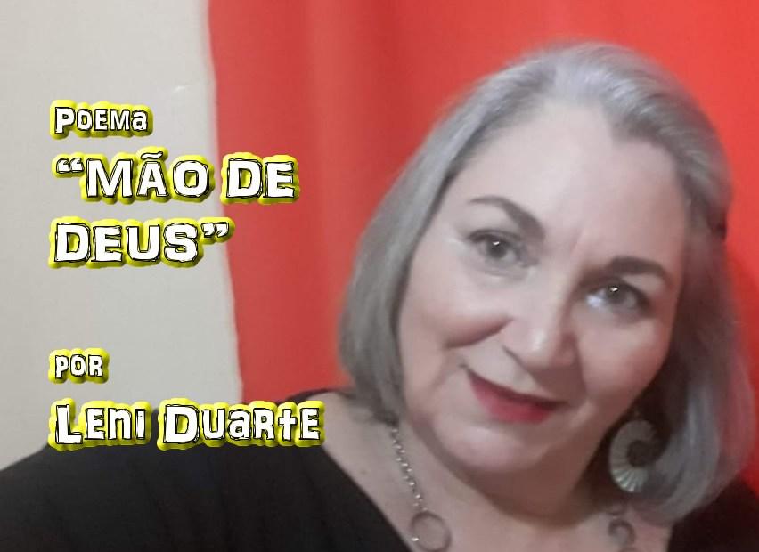 """06 - Poema """"MÃO DE DEUS"""" por Leni Duarte - Pílulas de Poesia"""