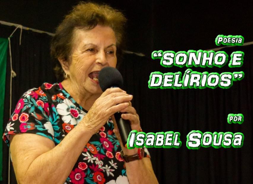 """12 - Poesia """"SONHOS E DELÍRIOS"""" por Isabel Sousa - Pílulas de Poesia"""