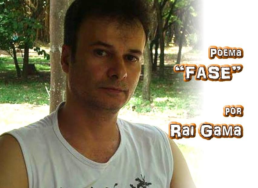 "05 - Poema ""FASE"" por Rai Gama - Pílulas de Poesia"
