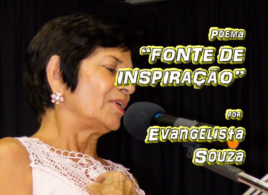 """05 - Poema """"FONTE DE INSPIRAÇÃO"""" por Evangelista Souza - Pílulas de Poesia"""