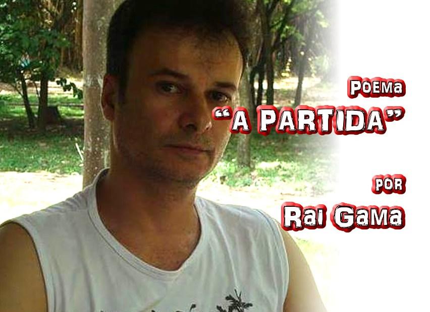 """06 - Poema """"A PARTIDA"""" por Rai Gama - Pílulas de Poesia"""