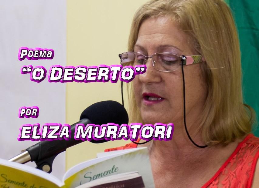 """06 - Poema """"O DESERTO"""" por Eliza Muratori - Pílulas de Poesia"""