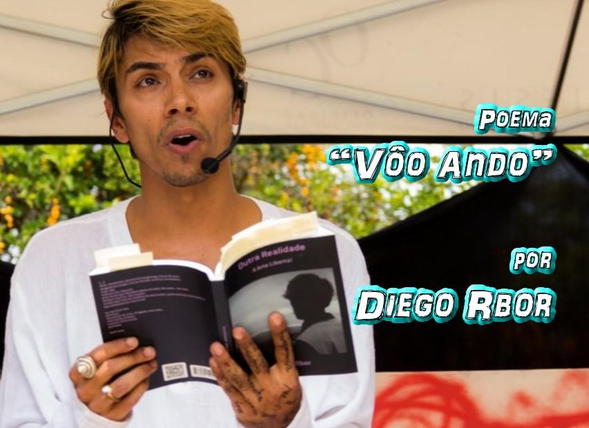 """08 - Poema """"Vôo Ando"""" por Diego Rbor - Pílulas de Poesia"""