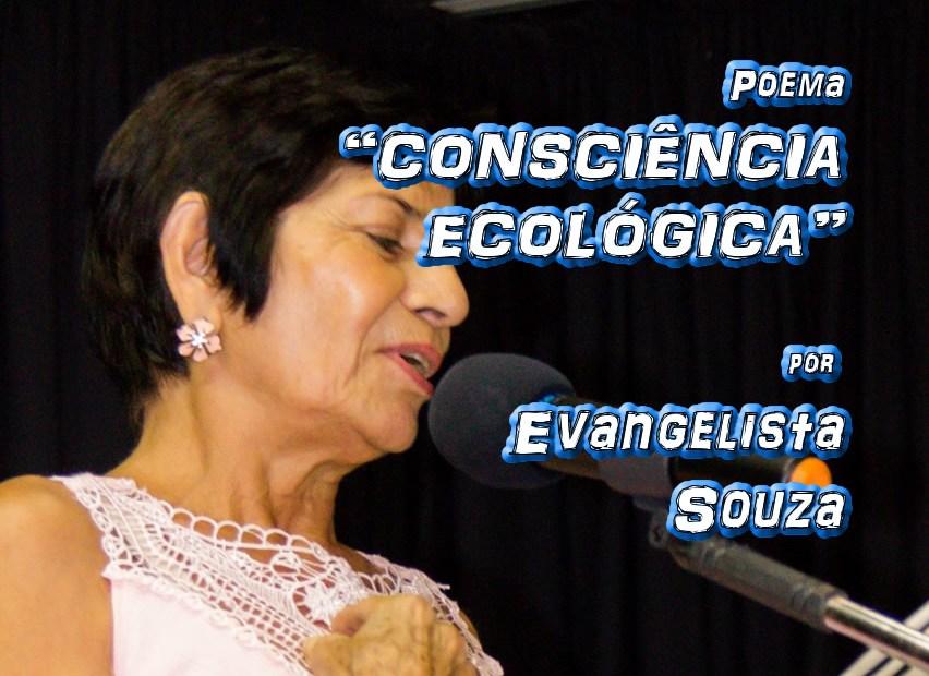"""09 - Poema """"CONSCIÊNCIA ECOLÓGICA"""" por Evangelista Souza - Pílulas de Poesia"""