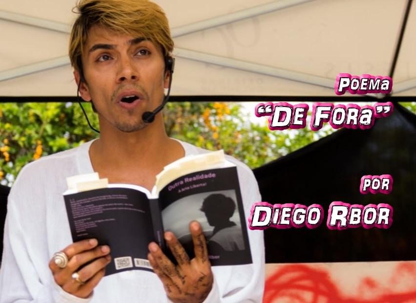 """10 - Poema """"De Fora"""" por Diego Rbor - Pílulas de Poesia"""
