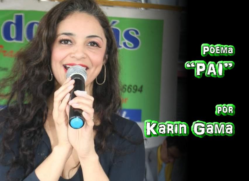 """10 - Poema """"PAI"""" por Karin Gama - Pílulas de Poesia"""