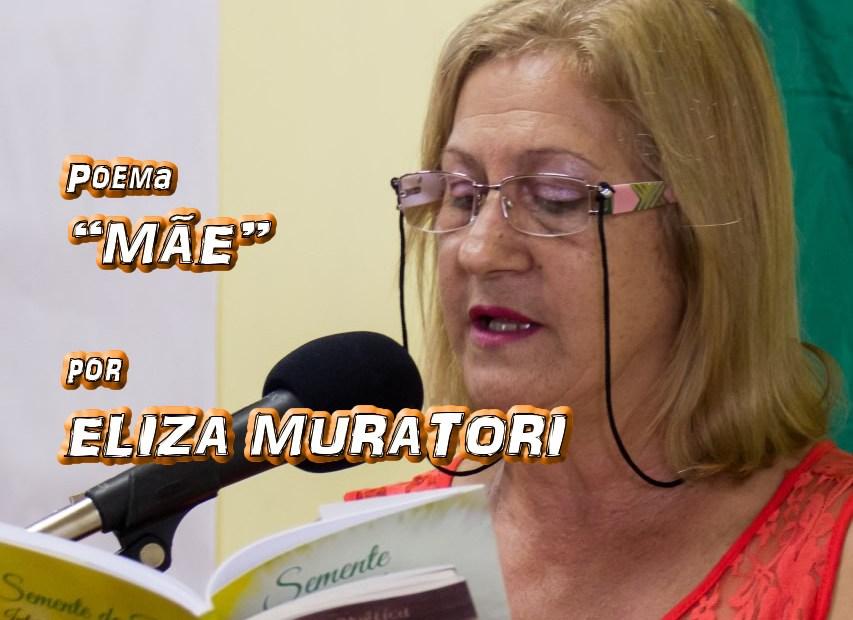 "09 - Poema ""MÃE"" por Eliza Muratori - Pílulas de Poesia"