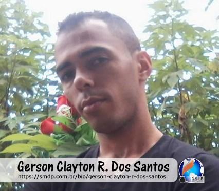 Gerson Clayton R. Dos Santos, poeta, participante no projeto Publique-se da SMDP em prol do Café com Poesia. Coleção: Leveza da Alma - Volume 8