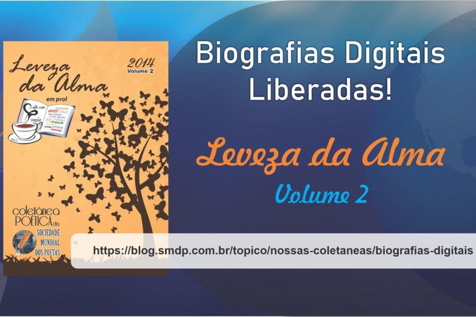 Biografias Digitais da Coletânea Leveza da Alma - Volume 02