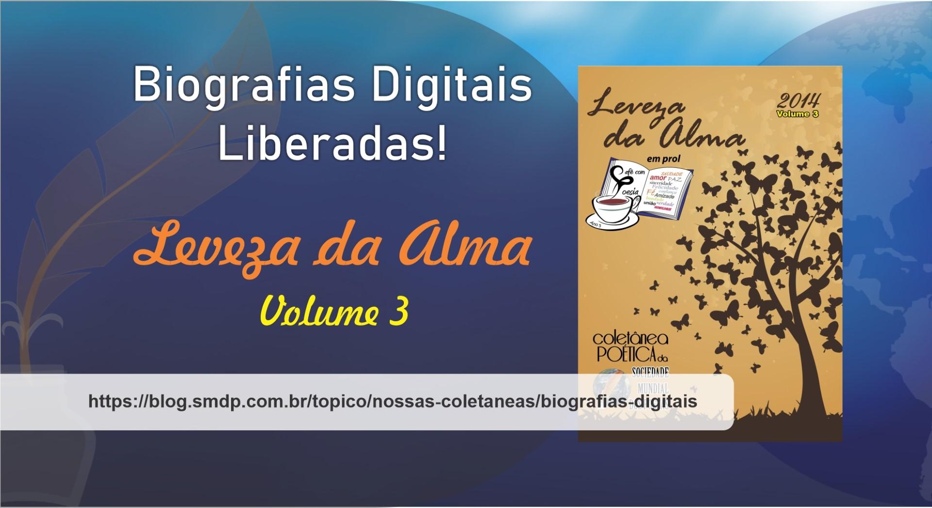Biografias Digitais da Coletânea Leveza da Alma - Volume 03