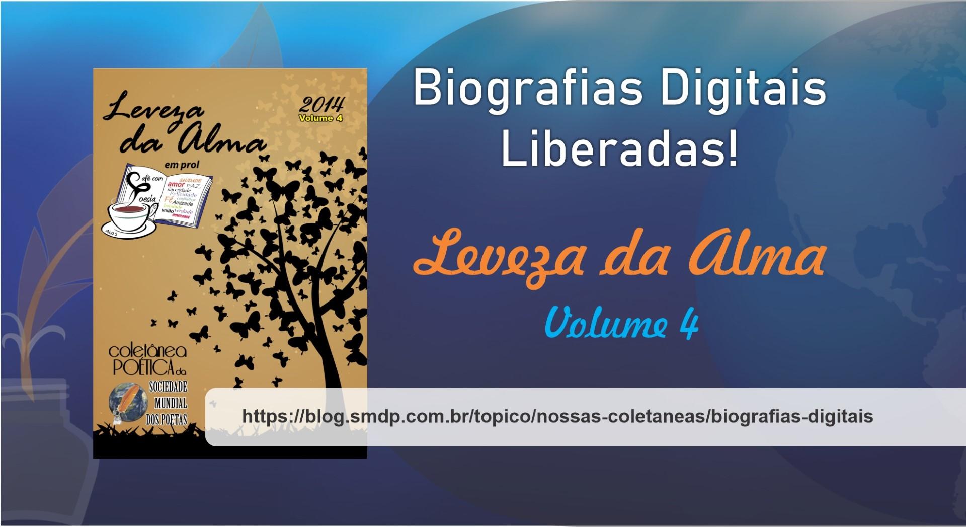 Biografias Digitais da Coletânea Leveza da Alma - Volume 04