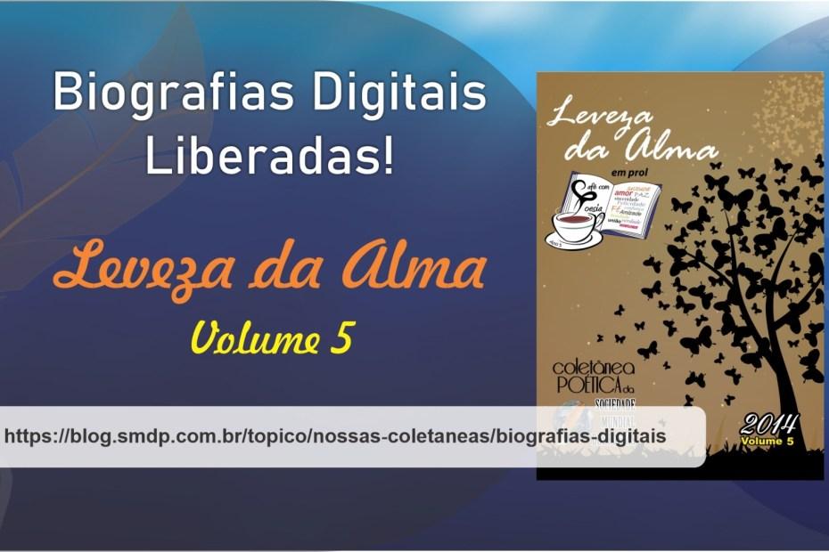 Biografias Digitais da Coletânea Leveza da Alma - Volume 05