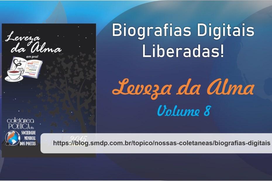 Biografias Digitais da Coletânea Leveza da Alma - Volume 08