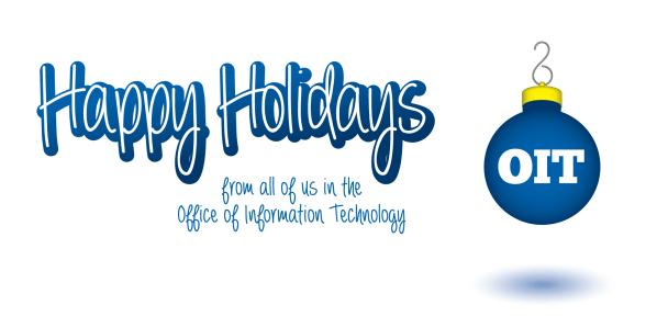Happy Holidays from OIT