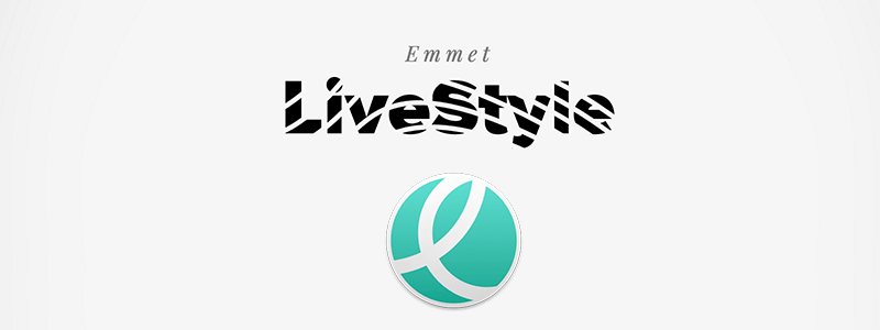 Emmet LiveStyleが正式リリース。SCSS, LESSのリアルタイムコンパイルも可能に。