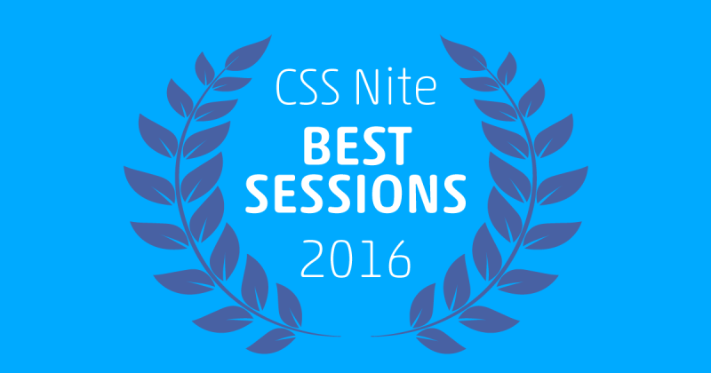 CSS NITE BEST SESSIONS 2016