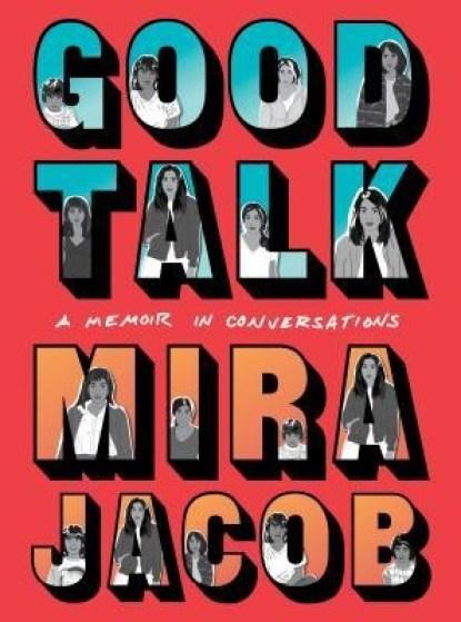 Good Talk Mira Jacob