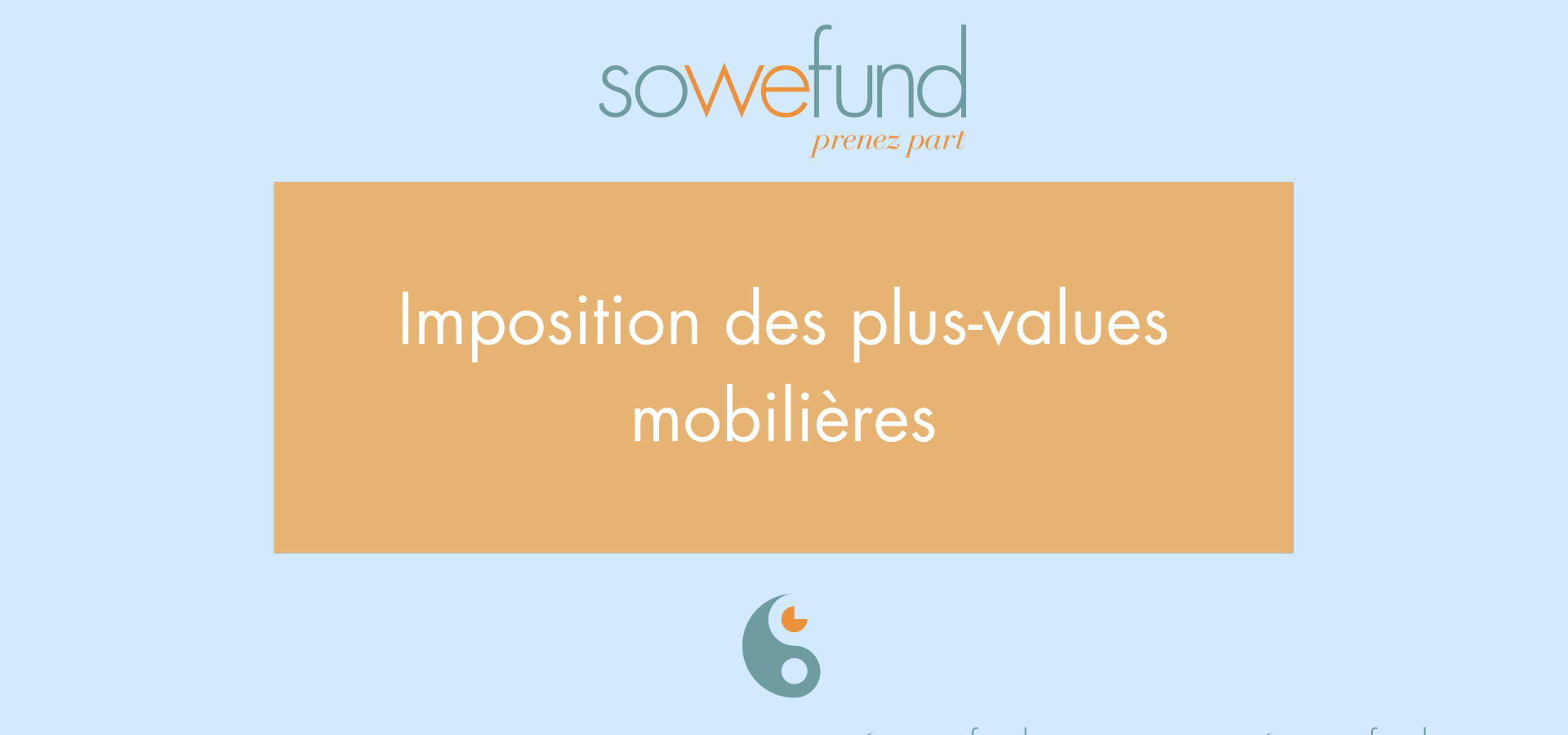 Imposition des plus-values mobilières avec Sowefund