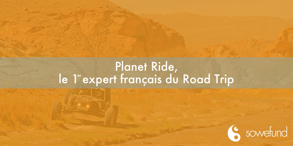 Planet Ride : le 1er expert français du roadtrip
