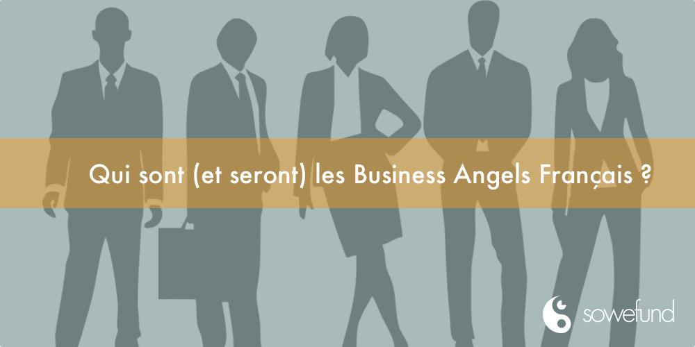 Qui sont (et seront) les business angels français ?