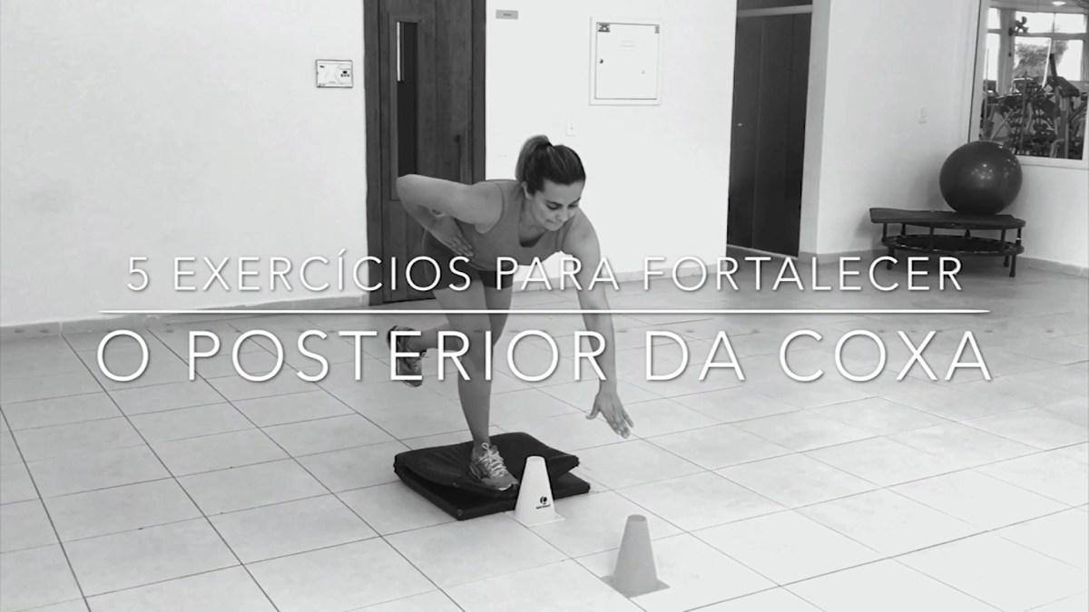 5 Exercícios para Fortalecer o Posterior da Coxa