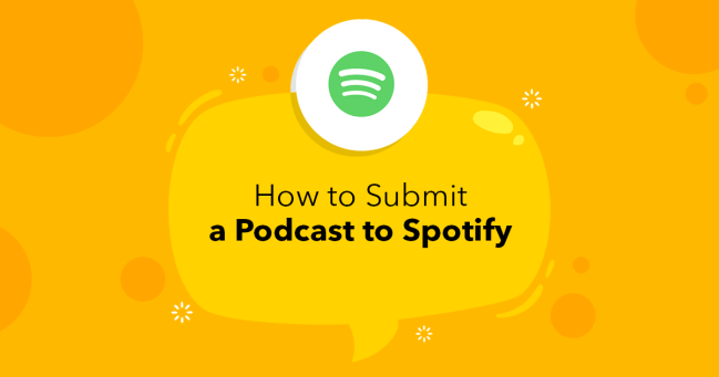 How to Submit a Podcast to Spotify - Spreaker Blog