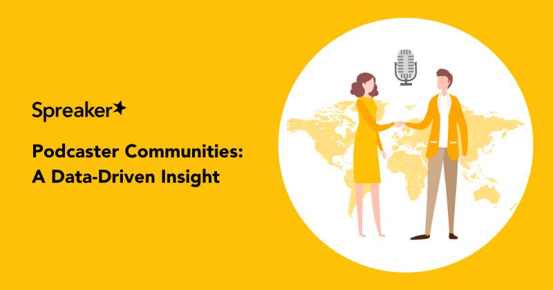 Podcaster Communities: A Data-Driven Insight