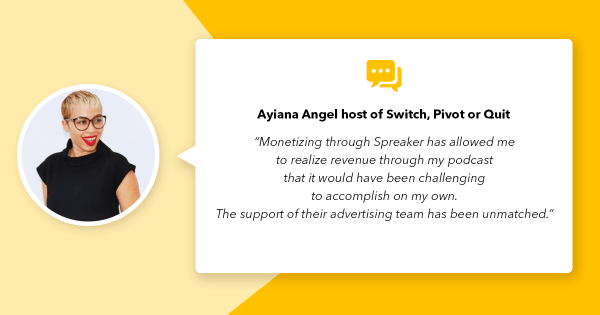 Ayiana Angel of Switch Pivot or Quit podcast monetization testimonial
